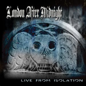 London After Midnight - Live From Isolation